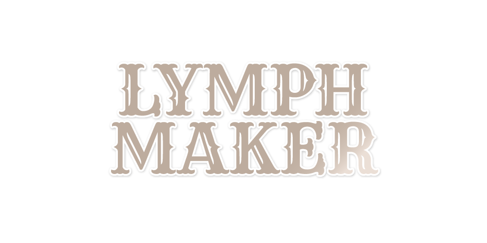 LYMPH  MAKER